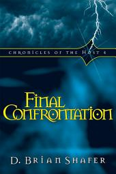 Final Confrontation: Chronicles of the Host 4