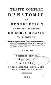 Traité complet d'anatomie ou description de toutes les parties du corps humain[...]: Volume2