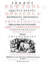 Isaaci Newtoni Opuscula mathematica, philosophica et philologica: Volume 3