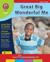 Great Big Wonderful Me Gr. K-1