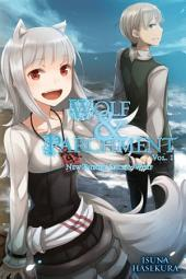 Wolf & Parchment, Vol. 1 (light novel): New Theory Spice & Wolf