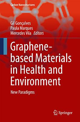 Graphene based Materials in Health and Environment PDF