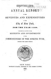 Consolidated Annual Report of the Comptroller of the City of New York for the Fiscal Year ...: Volume 1850