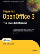 Beginning OpenOffice 3: From Novice to Professional