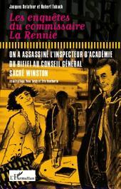 Les enquêtes du comissaire La Rennie: On a assassiné l'inspecteur d'académie - Du rififi au conseil général sacré Winston