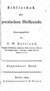Bibliothek der practischen Heilkunde: Volume 15