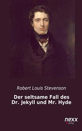 Der seltsame Fall des Dr  Jekyll und Mr  Hyde PDF