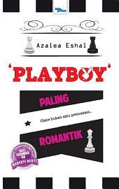 'Playboy' Paling Romantik