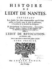 Histoire de l'Edit de Nantes, contenant les choses les plus remarquables qui se sont passées en France avant & après sa publication, à l'occasion de la diversité des religions : et principalement les contraventions, inexecutions, chicanes, artifices, violences, & autres injustices, que les reformez se plaignent d'y avoir souffertes, jusques à l'Edit de révocation, en octobre 1685. Avec ce qui a suivi ce nouvel Edit jusques à présent
