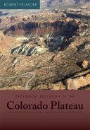 Geological Evolution of the Colorado Plateau of Eastern Utah and Western Colorado PDF