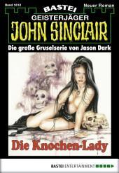 John Sinclair - Folge 1610: Die Knochen-Lady