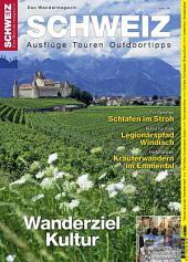 Kulturwandern Schweiz: Wandermagazin SCHWEIZ 5_2013