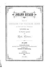 Neue geistliche und weltliche Lieder, zu fünf und vier Stimmen, Königsberg 1589