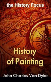 History of Painting: the History Focus