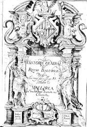 Historia general del Reyno Balearico: Volumen 1