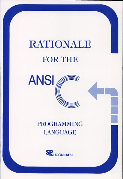Download Rationale for the ANSI C Programming Language Book