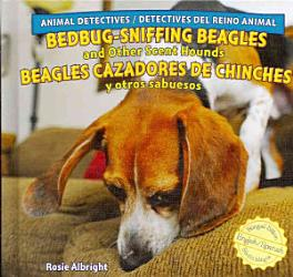 Bedbug Sniffing Beagles and Other Scent Hounds   Beagles cazadores de chinches y otros sabuesos PDF