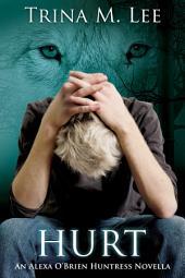 Hurt: Alexa O'Brien Huntress Book 10.5
