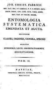 Entomologia systematica emendata et aucta: Volume 2