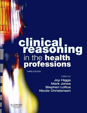 Clinical Reasoning in the Health Professions PDF