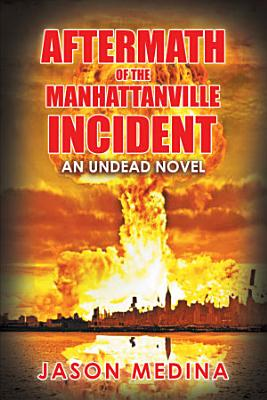 Aftermath of the Manhattanville Incident PDF