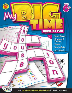 My Big Time Book of Fun  Ages 6   9