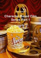 Character Based Film Series Part 1 PDF