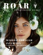 ROAR, Fierce Feminine Rising Magazine