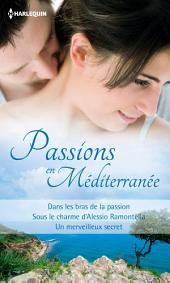 Passions en Méditerranée: Recueil de 3 romans