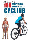 Anatomy 100 Stretching Exercises For Cycling
