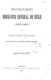 Diccionario biográfico general de Chile: 1550-1887