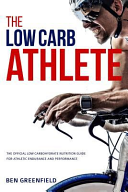 The Low carb Athlete Book