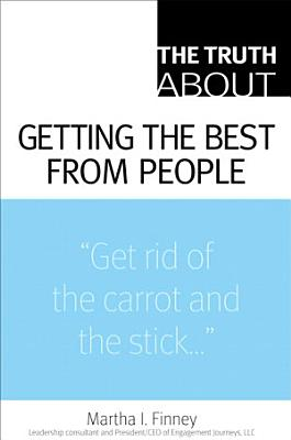 The Truth about Getting the Best from People PDF