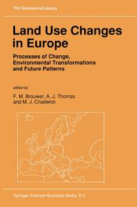 Land Use Changes in Europe Book