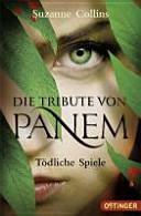 Die Tribute von Panem 1  T  dliche Spiele PDF
