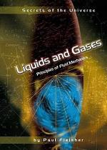 Liquids and Gases