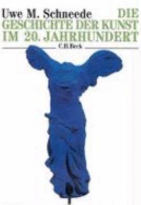 Die Geschichte der Kunst im 20  Jahrhundert PDF
