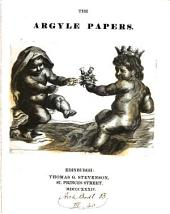 The Argyle papers [ed. by J. Maidment].