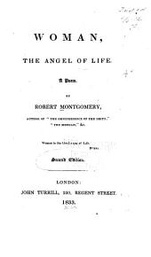 Woman, the Angel of Life: A Poem