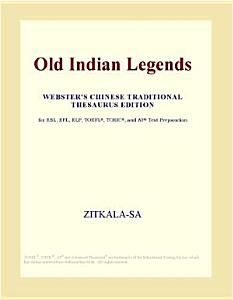Old Indian Legends  Webster s Chinese Traditional Thesaurus Edition  PDF