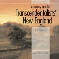 A Journey Into the Transcendentalists  New England PDF