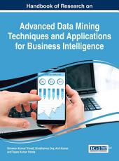 Handbook of Research on Advanced Data Mining Techniques and Applications for Business Intelligence PDF