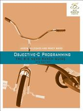 Objective-C Programming: The Big Nerd Ranch Guide, Edition 2