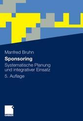 Sponsoring: Systematische Planung und integrativer Einsatz, Ausgabe 5