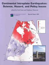 Continental Intraplate Earthquakes: Science, Hazard, and Policy Issues