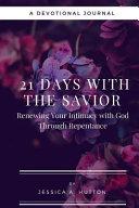 21 Days With The Savior