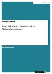 Innerjüdisches Leben unter dem Nationalsozialismus