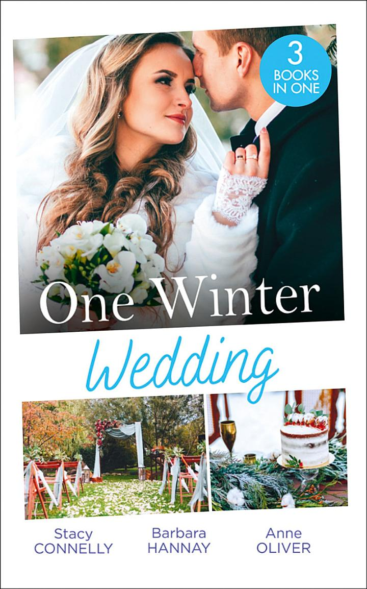 One Winter Wedding: Once Upon a Wedding / Bridesmaid Says, 'I Do!' / The Morning After The Wedding Before