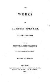 The Works of Edmund Spenser: Volumes 1-8