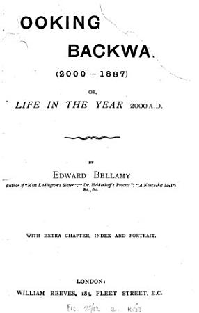 Looking backward  2000 1887  With extra chapter PDF